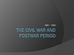 The Civil War and Postwar Period