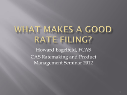 What Makes A Good Rate Filing?