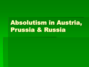 Absolutism in Austria, Prussia & Russia Thirty Years War