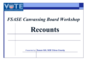 Recounts (2014 FSASE Canvassing Board)