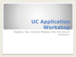 UC Application Workshop Power Point