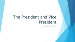 The President and Vice President - American Government and Politics