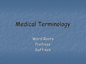 Medical Terminology - Havelock High School Health Occupations
