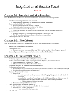 The Executive Branch: Key Terms & Concepts Chapters 13, 14, 15