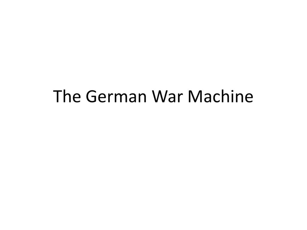 The German War Machine - Lyndhurst School District
