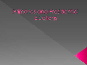 Primaries and Presidential Elections