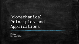 Biomechanical Principles and Applications