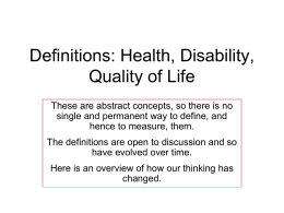 Definitions: Health, Disability, Quality of Life