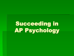 Surviving and Succeeding in AP Psychology