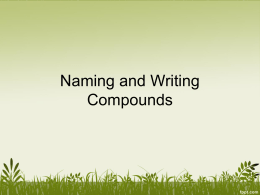 6.7 - wRITING AND NAMING COMPOUNDS