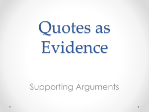 Quotes as Evidence