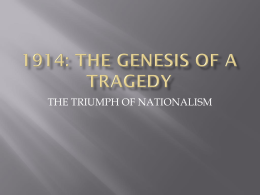 1914: the genesis of a tragedy