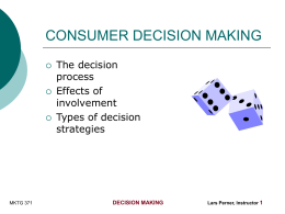 CONSUMER DECISIONS: Theory and Reality in Consumer Buying