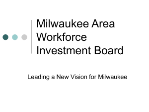 Update on Milwaukee Area Workforce Investment Board