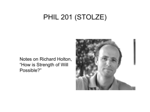Notes on Holton on Strength of Will