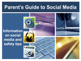 Parent*s Guide to Social Media