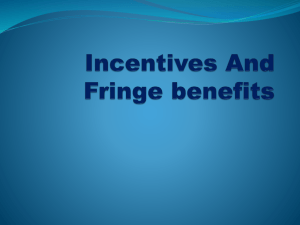 Incentives And Fringe benefits
