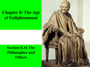 Chapter 8: The Age of Enlightenment Section 8.36 The Philosophes
