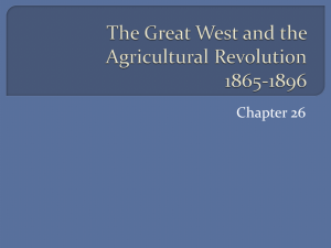 The Great West and the Agricultural Revolution 1865-1896