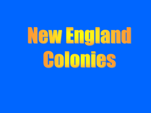 Pilgrims (Plymouth) and Puritans (Massachusetts Bay) settled for