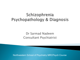 Schizophrenia - School of Psychiatry