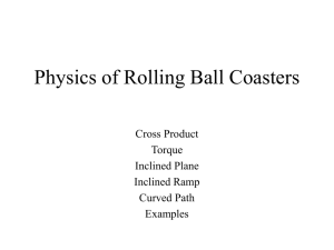Physics of Rolling Ball Coasters