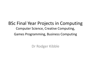 BSc Final Year Projects in Computer Science, Creative Computing