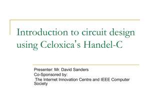 Introduction to circuit design using Celoxica's Handel-C