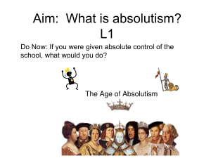 Aim: What is absolutism? L1