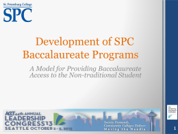Development of SPC Baccalaureate Programs A Model for