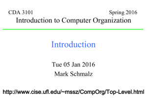 CDA 3101 Spring 2001 Introduction to Computer Organization
