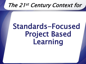Why Project Based Learning?