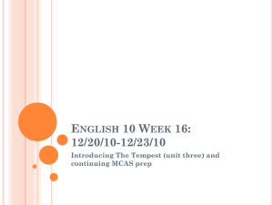 English 10 Week 16: 12/20/10-12/23/10 Introducing The Tempest