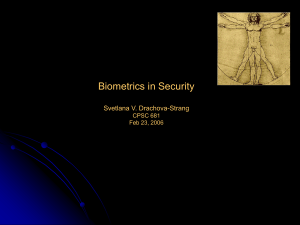 Biometrics in Security