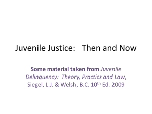 Juvenile Justice: Then and Now
