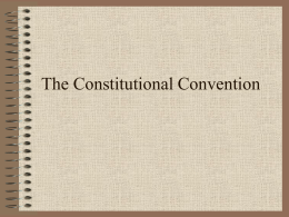 12 The Constitutional Convention