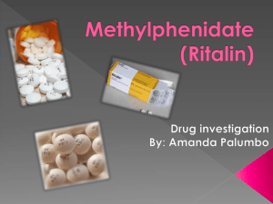 Methylphenidate (Ritalin)