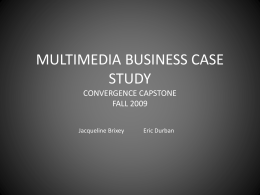 multimedia business case study convergence capstone fall 2009