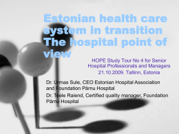 Estonian health care system in transition The