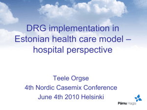 DRG implementation in Estonian health care model – hospital