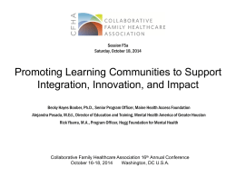 Promoting Learning Communities to Support Integration, Innovation