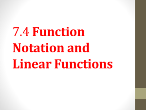 7.4 Function Notation and Linear Functions