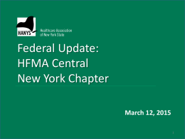 Federal Update - HFMA Central New York Chapter