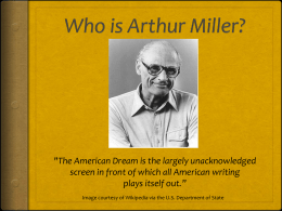 Who is Arthur Miller?