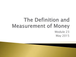 The Definition and Measurement of Money