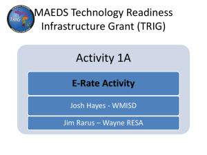 E-Rate Activity - Michigan Association for Educational Data Systems