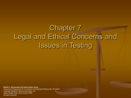 Legal and Ethical Concerns and Issues in Testing