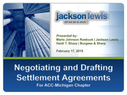 Negotiating and Drafting Settlement Agreements