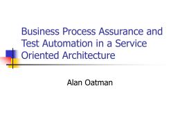 Business Process Assurance and Test Automation in a Service