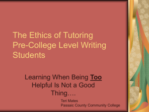 The Ethics of Tutoring Pre-College Level Writing Students